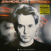 Виниловая пластинка Jean-Michel Jarre - Electronica 1: The Time Machine