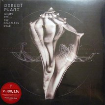 Виниловая пластинка Robert Plant - Lullaby And... The Ceaseless Roar