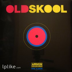 Виниловая пластинка Armin van Buuren - Old Skool (Mini Album)