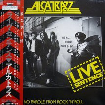 Виниловая пластинка Alcatrazz - Live Sentence - No Parole From Rock 'n' Roll