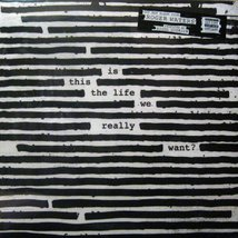 Виниловая пластинка Roger Waters - Is This The Life We Really Want?