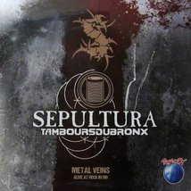 Виниловая пластинка Sepultura & Les Tambours Du Bronx - Metal Veins - Alive At Rock In Rio