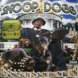 Виниловая пластинка Snoop Dogg - Da Game Is To Be Sold, Not To Be Told