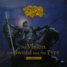 Виниловая пластинка Eloy - The Vision, The Sword And The Pyre - Part I