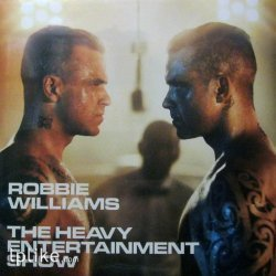 Виниловая пластинка Robbie Williams - Heavy Entertainment Show