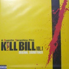 Виниловая пластинка Various - Kill Bill Vol. 1 - Original Soundtrack