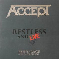 Виниловая пластинка Accept - Restless And Live (Blind Rage - Live In Europe 2015)