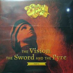 Виниловая пластинка Eloy - The Vision, The Sword And The Pyre Part II