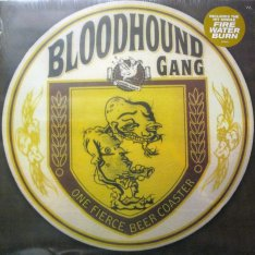 Виниловая пластинка Bloodhound Gang - One Fierce Beer Coaster