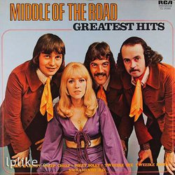 Виниловая пластинка Middle Of The Road - Greatest Hits