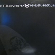 Виниловая пластинка Velvet Underground - White Light/White Heat