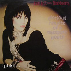 Виниловая пластинка Joan Jett & The Blackhearts - Glorious Results Of A Misspent Youth
