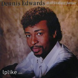 Виниловая пластинка Dennis Edwards - Don't Look Any Further