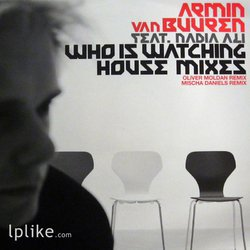 Виниловая пластинка Armin van Buuren - Who Is Watching (House Mixes)