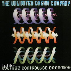 Виниловая пластинка Unlimited Dream Company - Voltage Controlled Dreaming