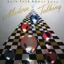 Виниловая пластинка Modern Talking - Let's Talk About Love - The 2nd Album